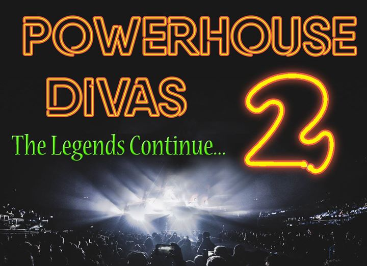 Powerhouse Divas 2 at Wallsend