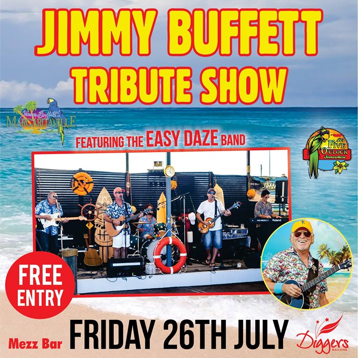 Jimmy Buffett Tribute featuring Easy Daze | Wallsend Diggers & Mezz