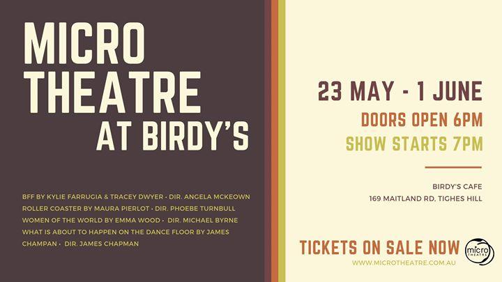 Micro Theatre at Birdy's | Birdy's refreshments & espresso