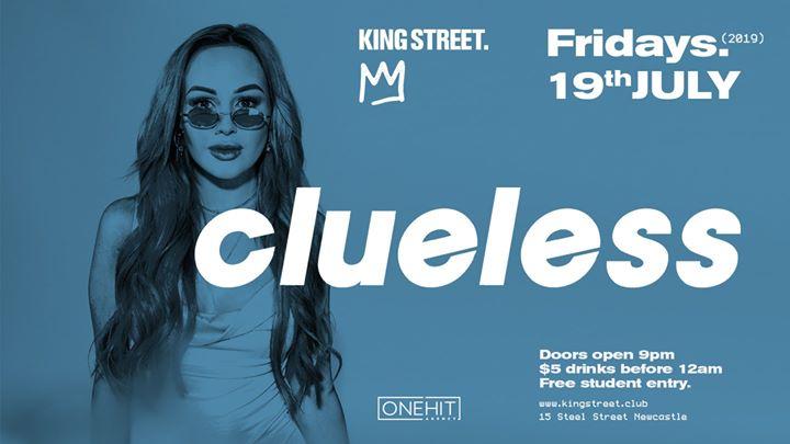 Clueless • $5 drinks til midnight