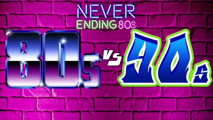 Never Ending 80s v 90s – Battle Of The Decades!