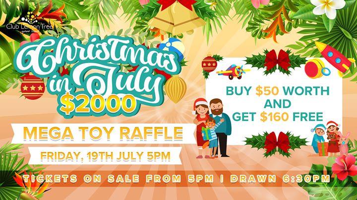 Christmas in July – $2000 Mega Toy Raffle