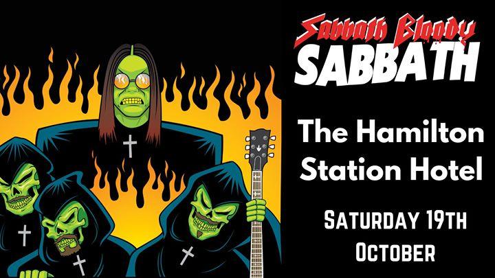 Sabbath Bloody Sabbath – Hamilton Station Hotel