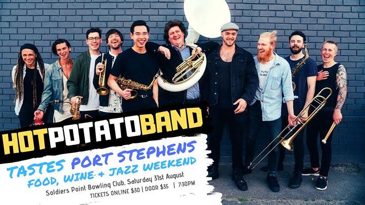 Hot Potato Band – Tastes Port Stephens Food, Wine & Jazz Weekend