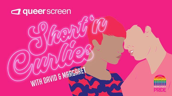 Newcastle Pride | Short'n Curlies Queer Film Matinee & High Tea
