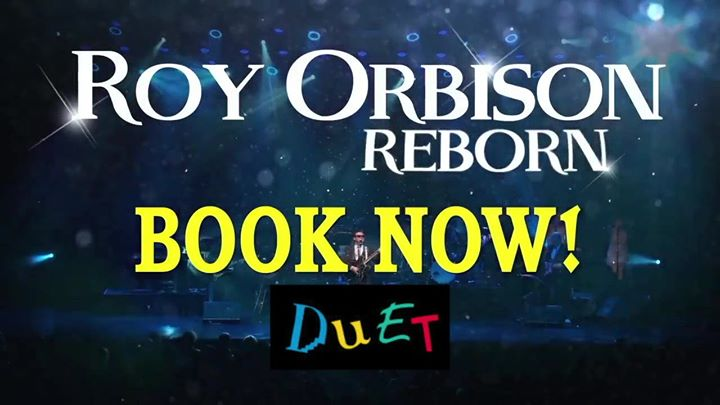 "Roy Orbison ""Reborn"" starring Dean Bourne – Wests New Lambton"