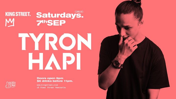 Tyron Hapi • Saturdays at King