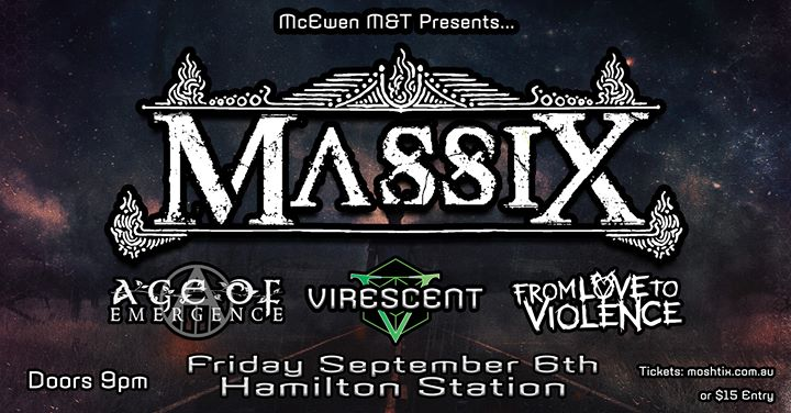 Massix (SA) w/ From Love to Violence, Virescent & AOE