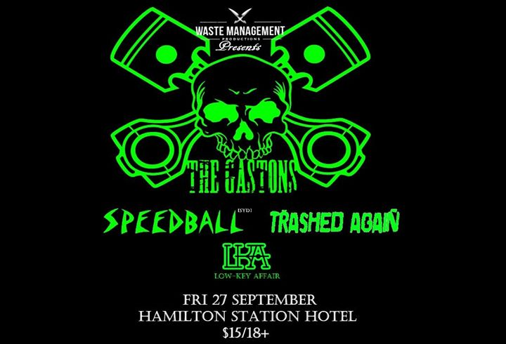 The Gastons w/ Speedball, Trashed Again, Low-Key Affair