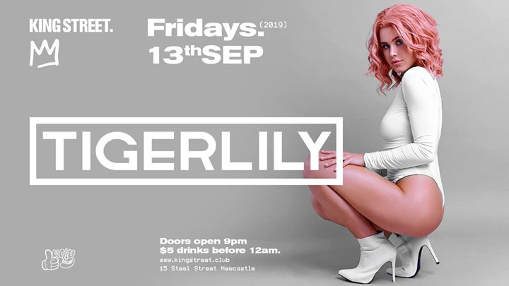 Tigerlily • Fridays at King