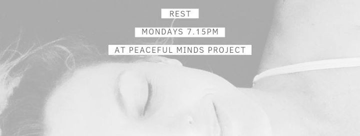 Rest – Restorative Yoga and Sound Bowl Meditation Mondays 7.15pm