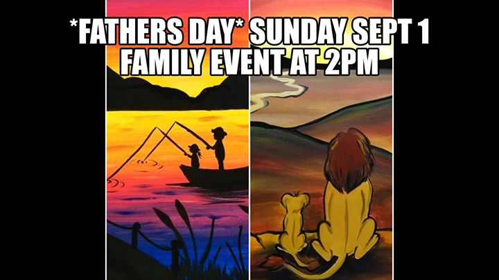 Fathers Day Painting and Creating at Paint and Sip Studios