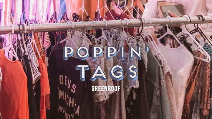 Poppin' Tags Markets • The Greenroof