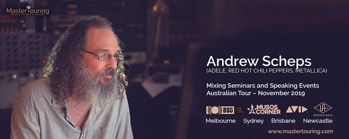 ANDREW SCHEPS:  MasterTouring Mixing Seminar