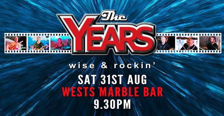 The Years at Wests Marble Bar