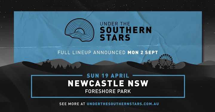 Under The Southern Stars – Newcastle