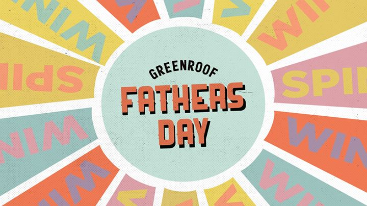 Father's Day • The Greenroof