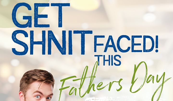 Get SCHNITfaced this Father's Day