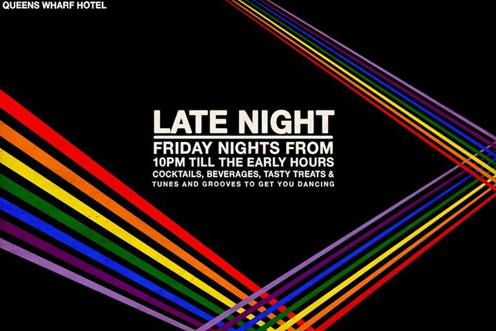Late Night Friday Nights from 10pm