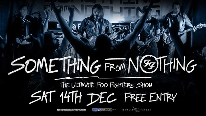 Something From Nothing – Foo Fighters Tribute at Jewells Tavern
