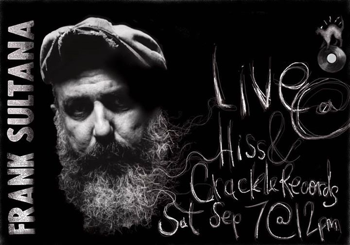 Frank Sultana Live In-Store ! | Hiss & Crackle Records - Sat