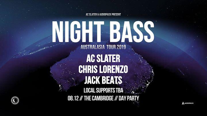 NIGHT BASS ft. AC Slater, Chris Lorenzo & Jack Beats – Newcastle