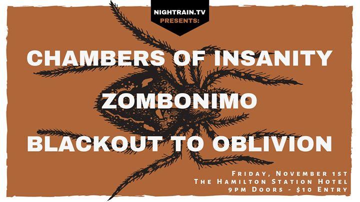 Blackout To Oblivion, Zombonimo, Chambers Of Insanity