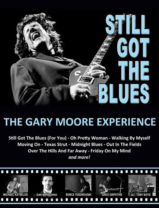 Still Got The Blues The Gary Moore Experience
