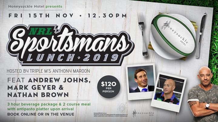 NRL Sportsmans Lunch – Andrew Johns, Nathan Brown & Mark Geyer