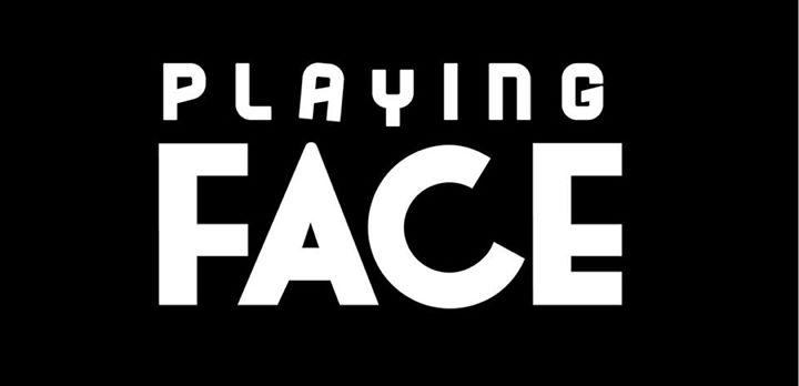 Playing Face (Newcastle Season)