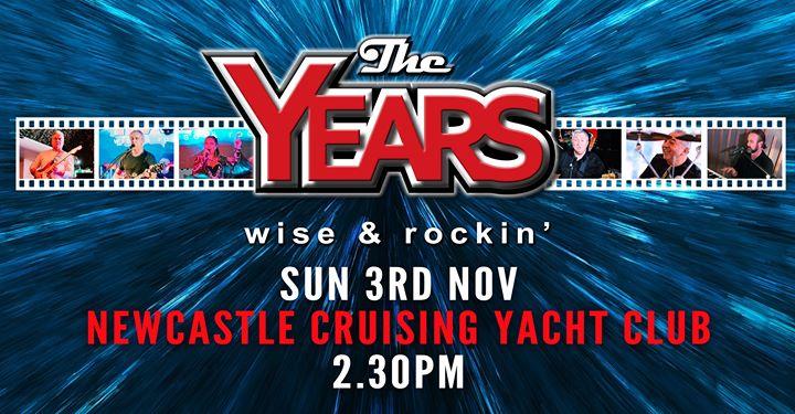 The Years at Newcastle Cruising Yacht Club