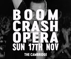 WEEK 39 | Cambridge - Boom Crash Opera