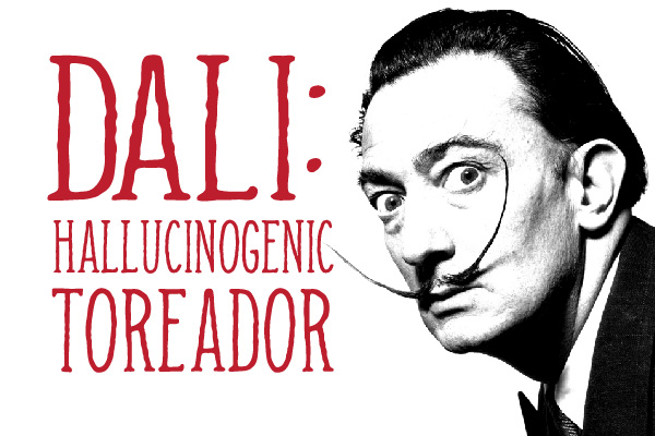 Dali: Hallucinogenic Toreador – Opening Night