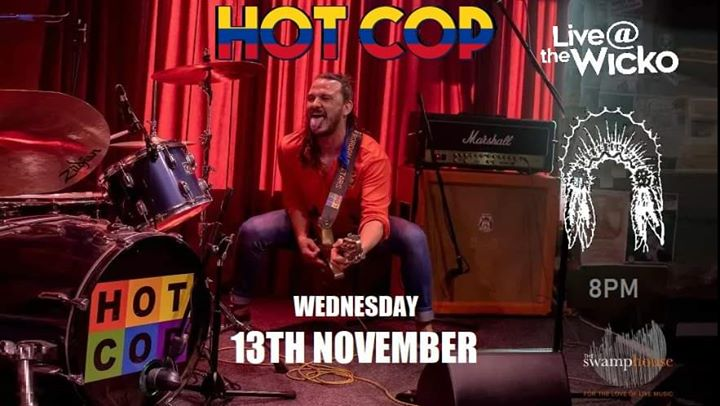 HOT COP live at The Wicko