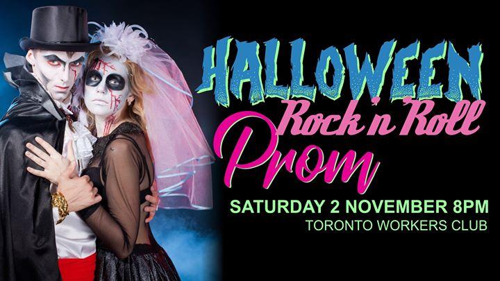 Halloween Rock'n'Roll Prom – Toronto Workers Club