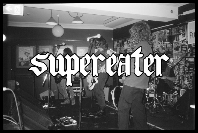 SuperEater at The Lass