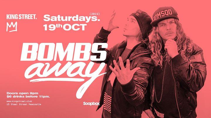 Bombs Away • Saturdays at King