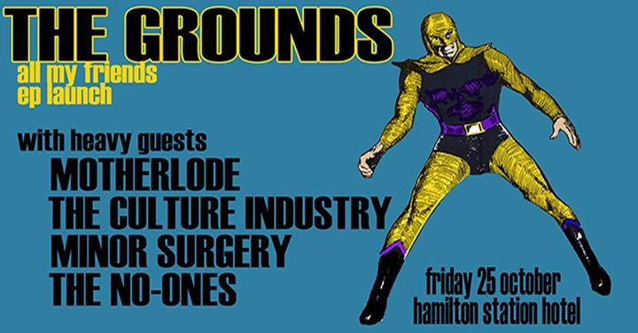The Grounds – All My Friends EP Launch