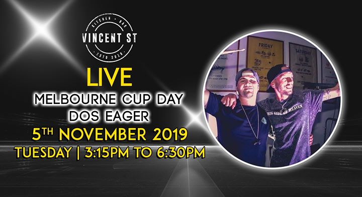 Melbourne Cup Day with Dos Eager – LIVE