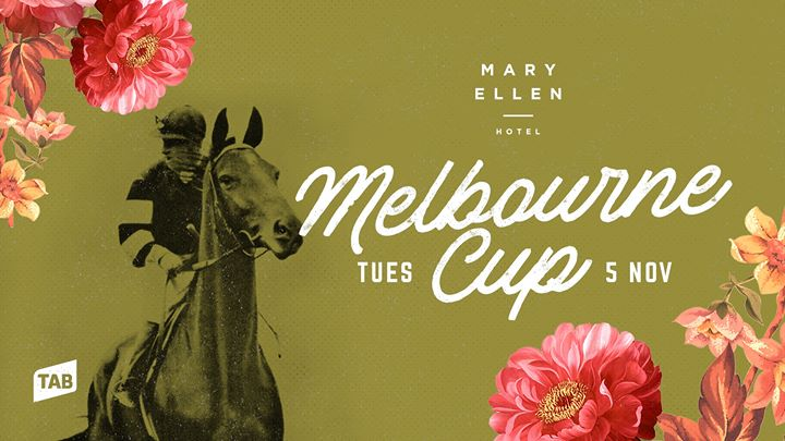 Melbourne Cup at The Mary Ellen Hotel