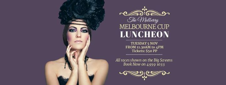 Melbourne Cup at The Mulberry