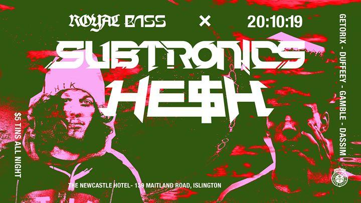 Royal Bass ft. Subtronics & He$h