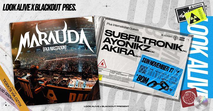 Look Alive Newy ft. Marauda + Subfiltronik, Akira, Ayonikz & BOM