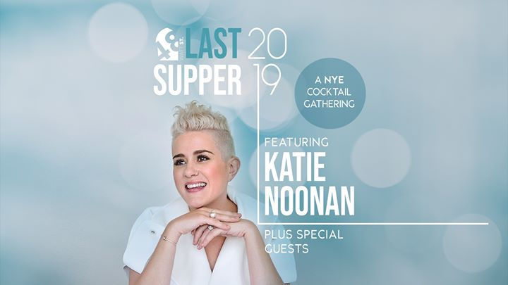 Last Supper NYE – Featuring Katie Noonan