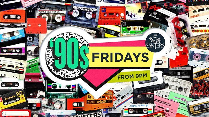 90s Fridays