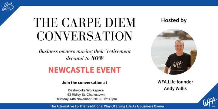 The Carpe Diem Conversation – Dashworks Workspace, Newcastle