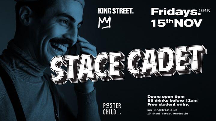 Stace Cadet • $5 drinks til 12am