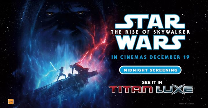 Midnight Screening / Star Wars : The Rise of Skywalker