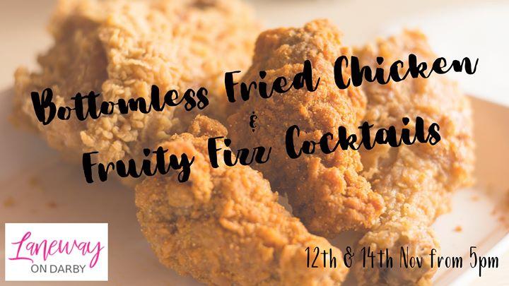 Bottomless Fried Chicken & Fruity Fizz Cocktails @LanewayonDarby