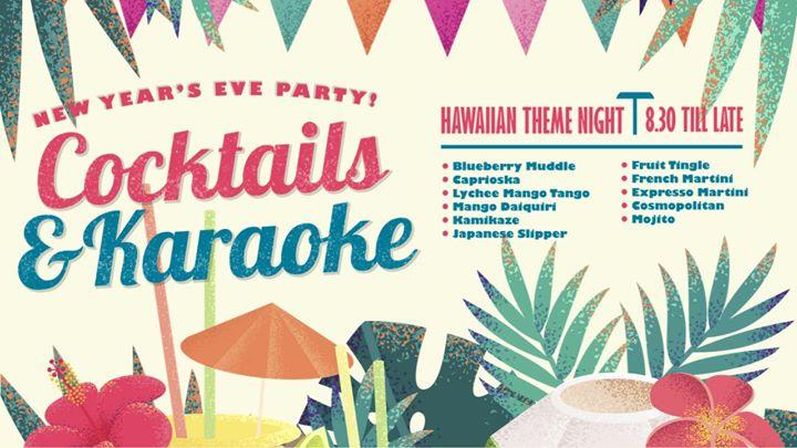 NYE Cocktails And Karaoke